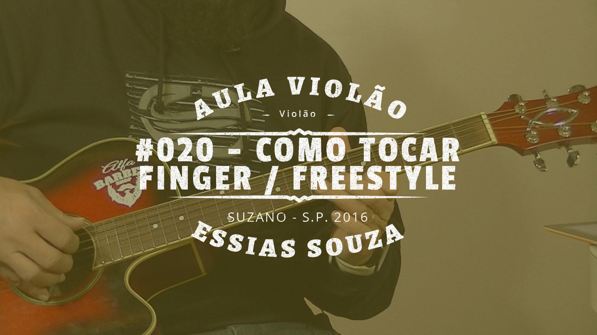 Aula de Violão #020 – Como Tocar Fingerstyle ou Freestyle