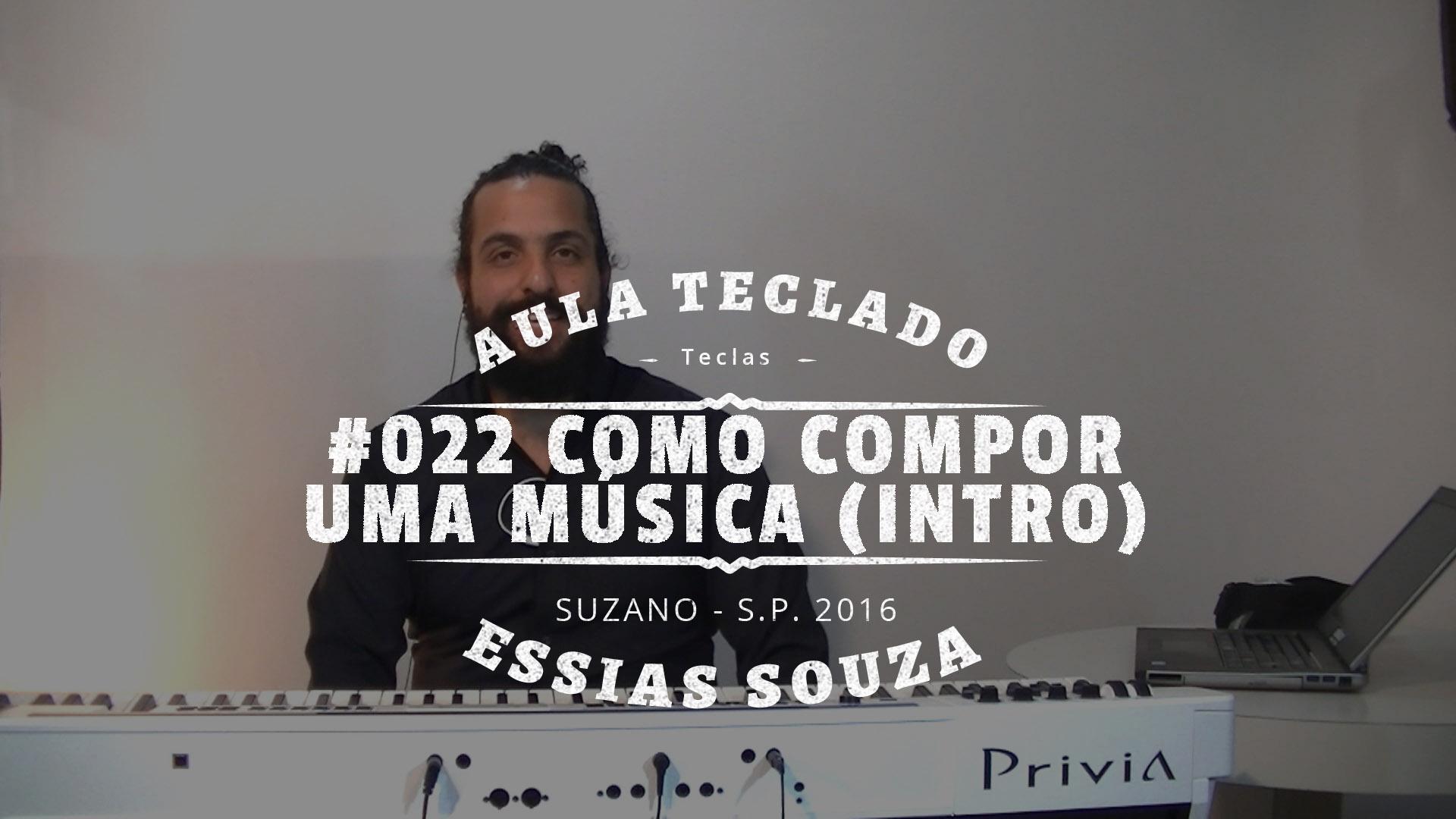 Aula de Teclado #022 – Como Compor Uma Música – Intro