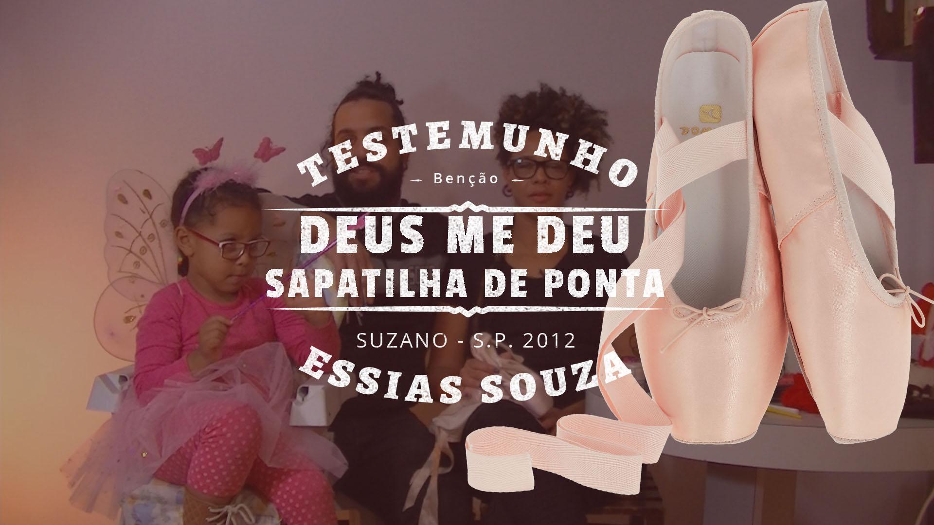 Testemunho – Deus Me Deu Sapatilhas De Ponta – Deborah Souza