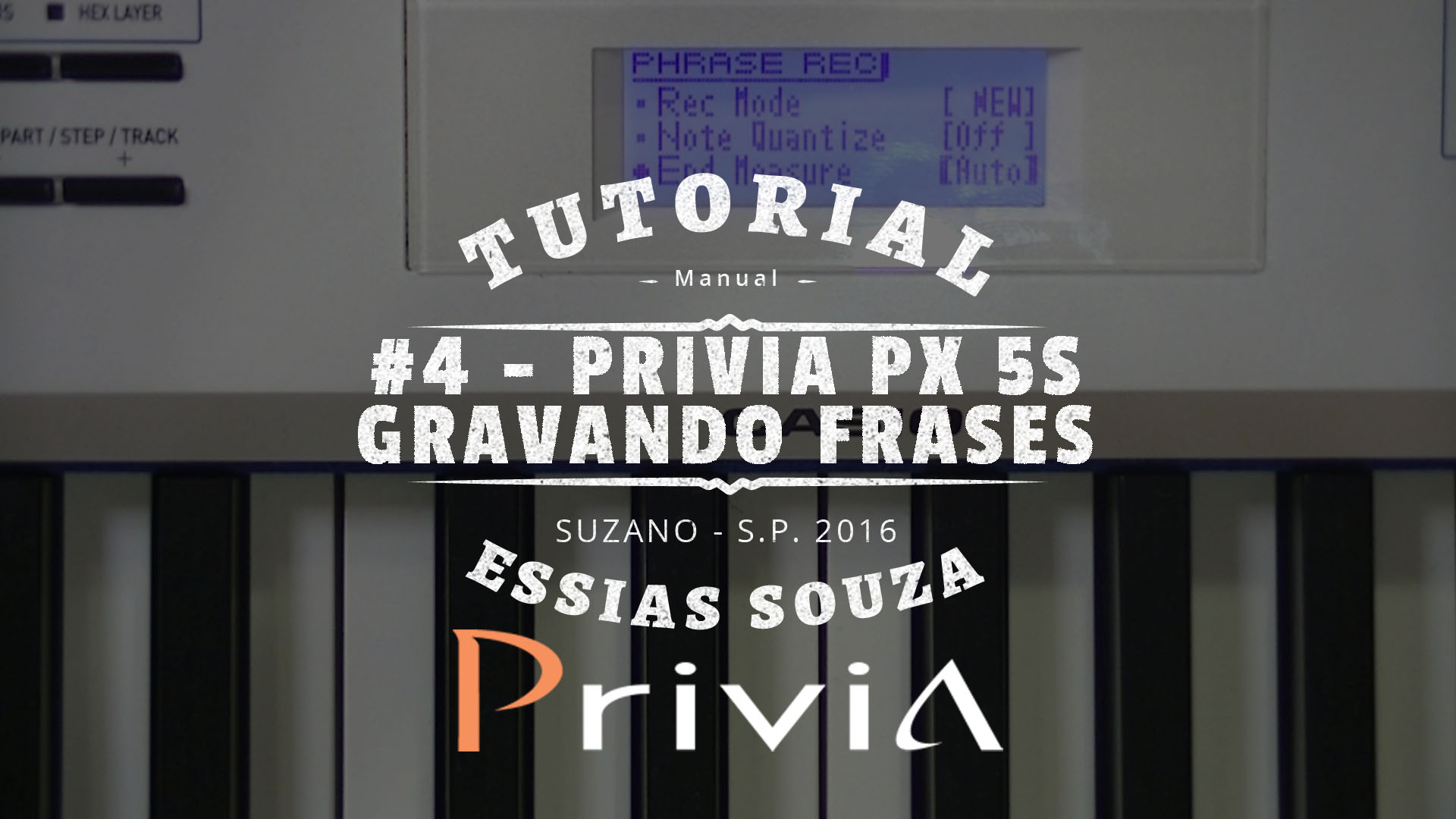 Tutorial Casio Privia PX 5S #4 – Como Gravar Frases (How To Record Phrase)