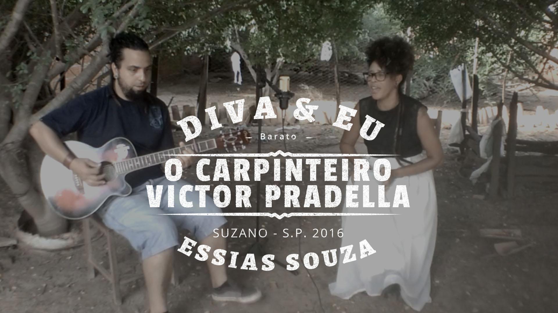 O Carpinteiro – Victor Pradella (Cover) Feat. Diva