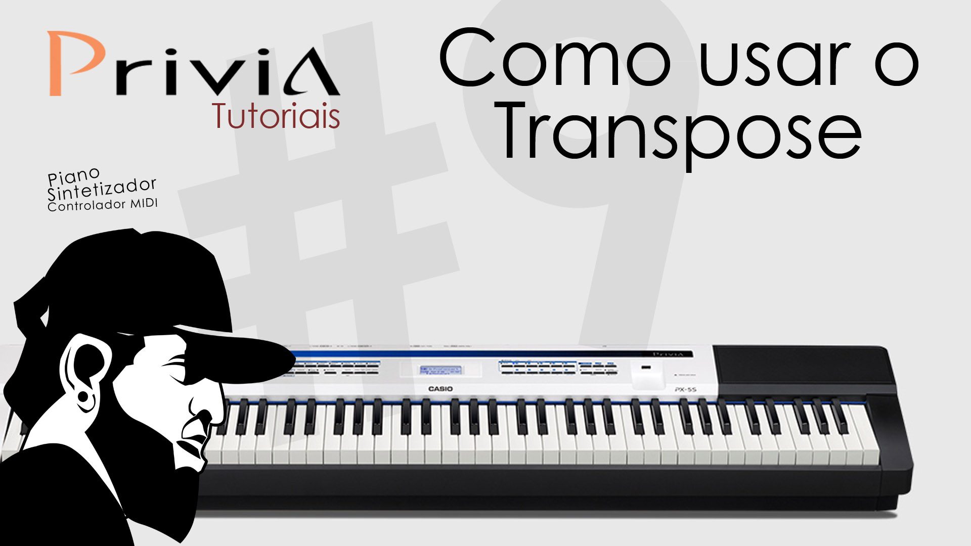 Tutorial Casio Privia PX 5S #9 – Como Usar o Transpose?