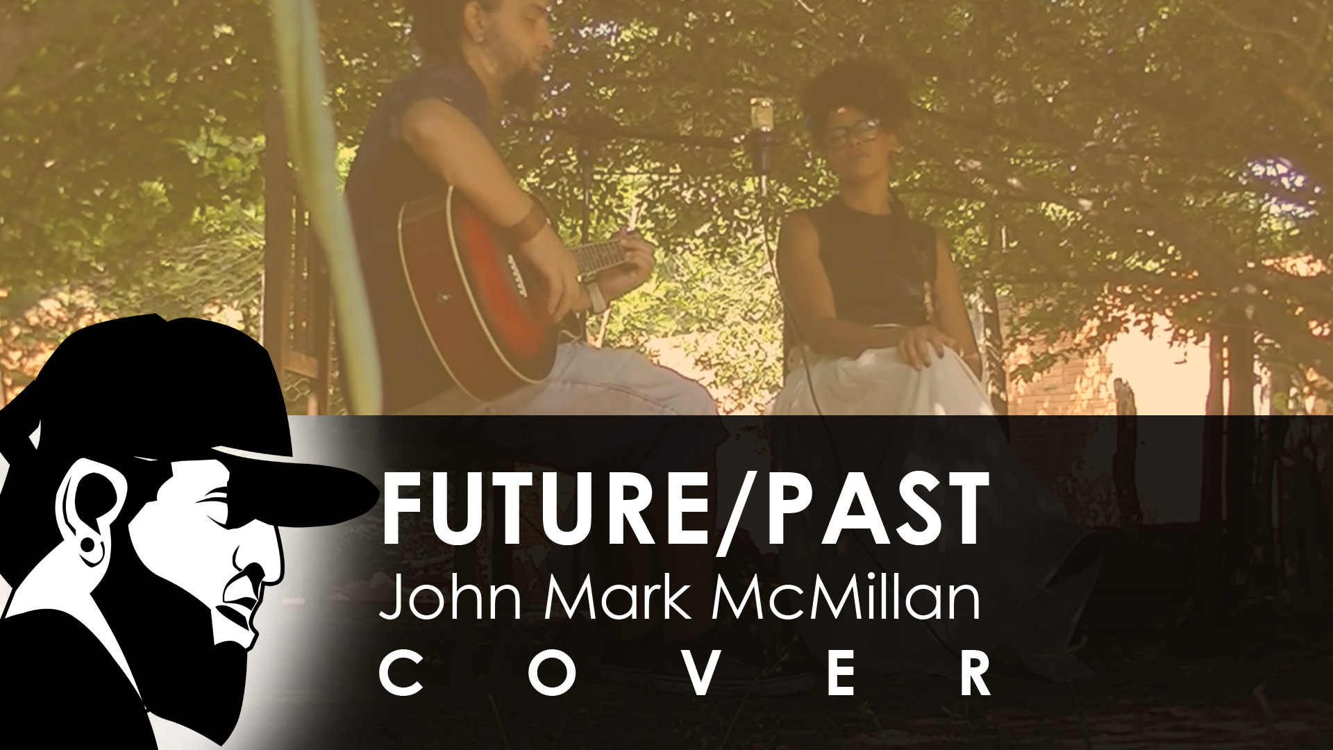 Future/Past – John Mark McMillan feat. Diva (Cover)