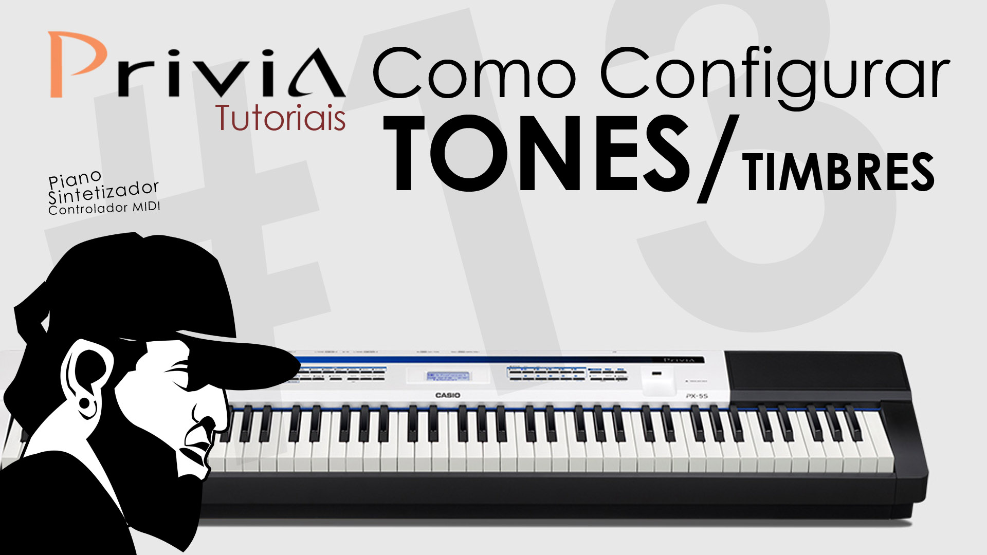 Tutorial Casio Privia PX 5S #13 – Como Configurar Tones/Timbres do Casio Privia PX 5S