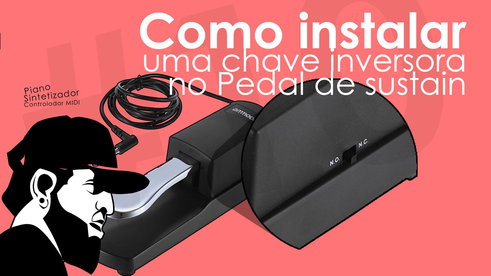 Como Instalar Chave Inversora No Pedal de Sustain (Damper)