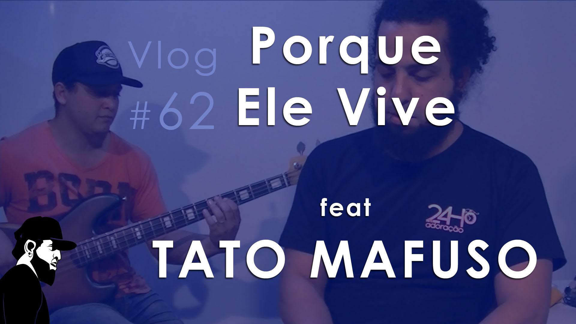 Porque Ele Vive – Piano e Baixo feat Tato Mafuso