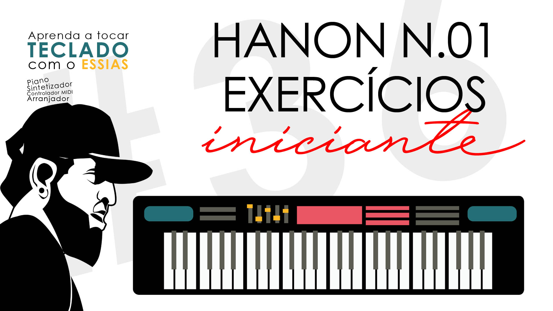 Exercícios Para Teclado – Hanon N.01 (Como Aumentar Agilidade no Teclado)