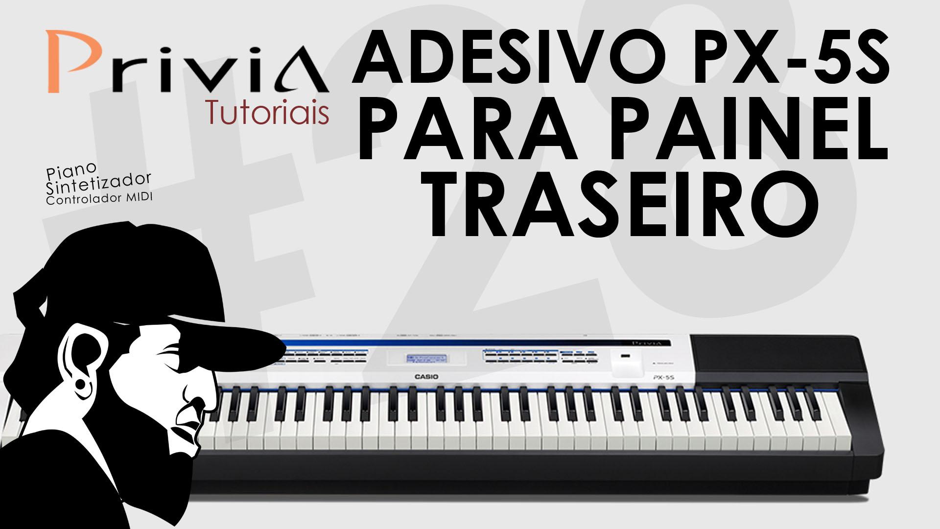Adesivo PX-5S Para Seu Privia De RODRIGO VIEIRA | Tutorial Casio Privia PX-5S #28