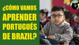 ¿Cómo Vamos Aprender Portugués de Brasil? Primeros Consejos | Clase de Portugués Brasileño #1
