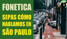 ¿Cómo Hablan Los De São Paulo Capital? | Clase de Portugués Brasileño #3