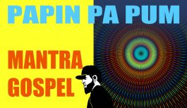 Alerta! Mantra Gospel! | Papin Pa Pum #6