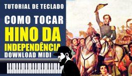 Como Tocar O Hino Da Independência No Teclado? | Tutoriais de Teclado #28