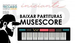 Onde Baixar Partituras de MuseScore | Teclado Iniciante #65