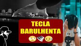 As Minhas Teclas Fazem Muito Barulho | Tudo Sobre Teclado Musical (TSTMEP040)