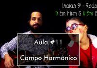 Teoria Musical Iniciante – Aula #11 – Campo Harmônico (Simplificado)