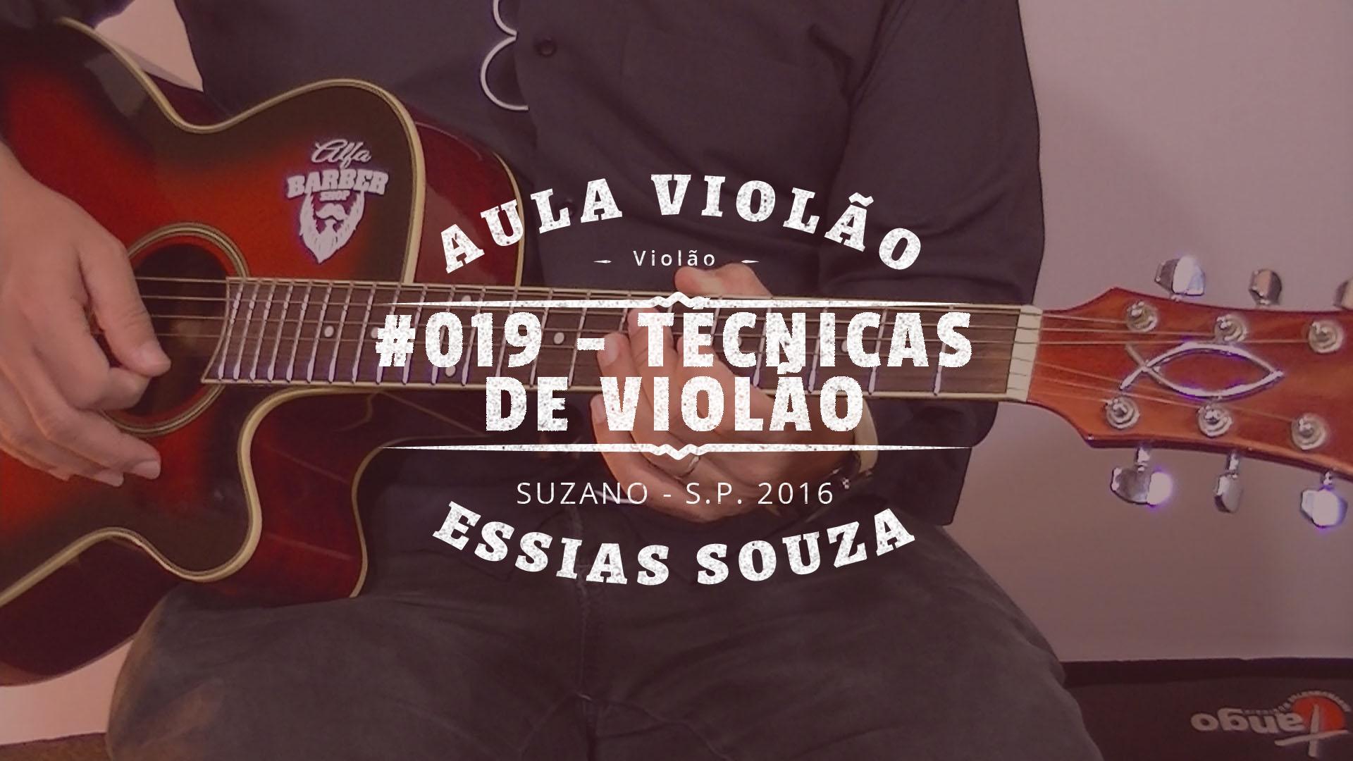 Aula de Violão #019 – Técnicas de Violão (Double Stops, Bend, Hammer-on e Pull-Off)