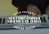 Aula de Teclado #24 – Como Compor Uma Música – Base de Acordes