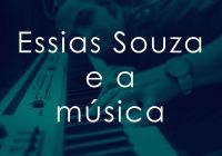 Essias Souza & A Música