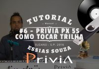 Tutorial Casio Privia PX 5S #6 – Como Tocar Uma Trilha No Privia PX 5S