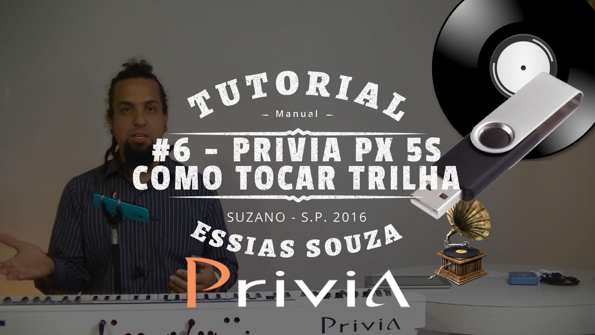 Tutorial Casio Privia PX 5S #6 – Como Tocar Uma Trilha No Privia PX 5S