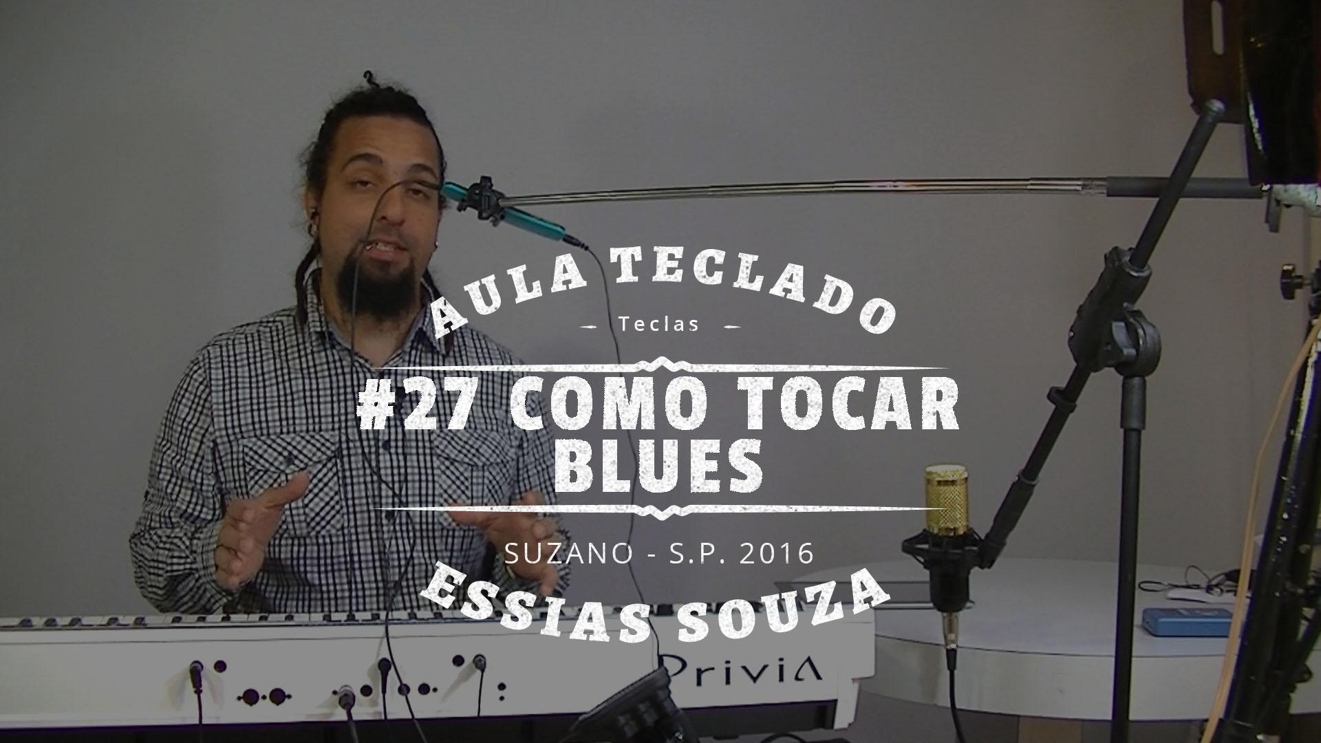 Aula de Teclado #27 – Como Tocar Blues No Teclado