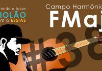 Aula de Violão #38 – Campo Harmonico FMaj