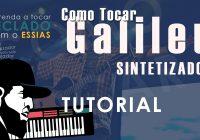 Como Tocar Galileu – Fernandinho (Tutorial de Teclado Sintetizador)