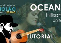 Como Tocar Oceans – Hillsong United (Tutorial de Violão)