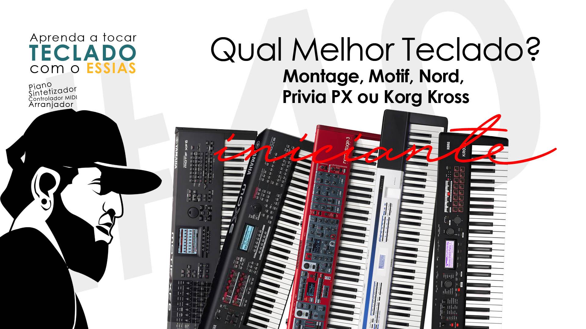 Qual é o Melhor Teclado? Motif, Montage, Nord Stage, Privia PX 5S ou Korg Kross?