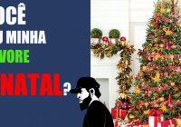 Você Viu Minha Árvore de Natal? Mensagem de Natal 2017