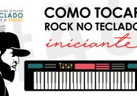 Como Tocar Rock No Teclado? | Teclado Iniciante#46