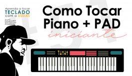 O Quê é PAD? Como Tocar Piano Com Pad? | Teclado Iniciante #51