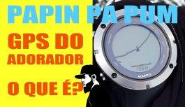 GPS Do Adorador | O Quê É? Primeiras Considerações | Papin Pa Pum #3