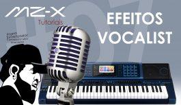 Vocalist (Efeitos Vocais – Segunda Voz) | Tudo Sobre O Casio MZ-X500 #7