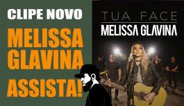 Novo Clipe Melissa Glavina – Tua Face | Vlog Essias #93
