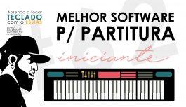 Qual Melhor Software Para Escrever e Ler Partitura | Teclado Iniciante #62