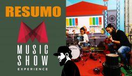 Resumo da Feira Music Show Experience | Vlog Essias #97