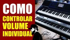 Controlar Volumes Individuais de Dois Teclados | Tudo Sobre Teclado Musical #30