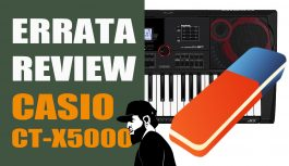 ERRATA Review Casio CT-X5000 | Vlog Essias #104