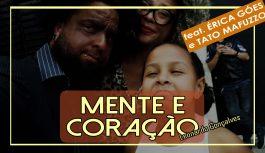 Mente E Coração – Leonardo Gonçalves feat Érica Góes e Tato Mafuzzo | Cover (D19CVEP:01)