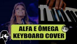 Marine Friesen – Alfa E Ômega | Keyboard Cover by Essias Souza (KCEP 002)