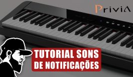 Configurando Sons de Notificações | Casio Privia PX-S1000 (PXSMEP03)