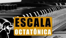 Escala Octatônica | Teclado Iniciante (TIEP:074)