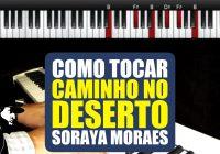 Caminho No Deserto (Way Maker – Sinach)  – Soraya Moraes | Tutoriais de Teclado (TUTEP036)