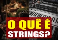 O Que É Strings No Teclado | Tudo Sobre Teclado Musical
