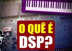 O Que É DSP No Teclado | Tudo Sobre Teclado Musical