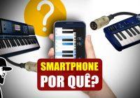 Por Quê SmartPhone Para Ligar 2 Teclados? (MIDI USB) | Tudo Sobre Teclado Musical