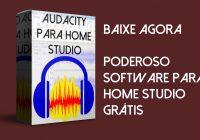 Baixe o Audacity e Faça Suas Gravações – Software Para Home Studio